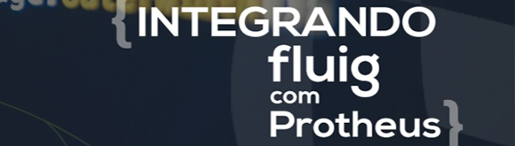 Integracao_fluig_protheus